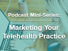 COVID-19 Therapist Resources | Marketing Telehealth 4: Using Email Newsletters To Grow Your Practice  | Brighter Vision